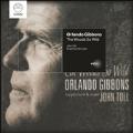 The Woods So Wild - Orlando Gibbons: Keyboard Music