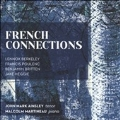 French Connections - L.Berkeley, Poulenc, Britten, Jake Heggie