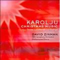 C.Rouse: Karoliju; Lutoslawski : 20 Polish Christmas Carols; Rodrigo: Retablo de Navidad (3/19-21/2007) / David Zinman(cond), BBC SO, etc