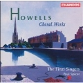 Howells: Choral Works / Spicer, The Finzi Singers