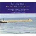J.Homs: Symphonic Works Vol.1 / Juan Jose Olives, Orquestra Simfonica de Barcelona I Nacional de Catalunya