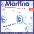 Martinu: Cello Concertos No.1 & 2