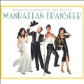 Chanson D'Amour : The Very Best Of Manhattan Transfer