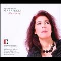 D.Gabrielli: Cantatas