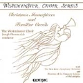 Westminster Choir Series - Christmas Masterpieces and Carols