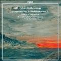 E.Kallstenius: Symphonie No.1, Sinfonietta No.2, Musica Sinfonica Op.42