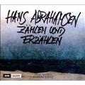 Hans Abrahamsen: Zahlen und Erzahlen
