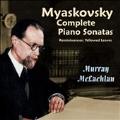 Myaskovsky: Complete Piano Sonatas & Short Pieces