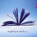 Attaingnant: Preludes, Chansons & Danses / Hopkinson Smith