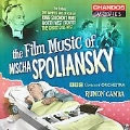 Film Music of Mischa Spoliansky / Rumon Gamba, BBC Concert Orchestra, etc