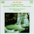 Respighi: Symphonic Poems / Batiz, Royal Philharmonic