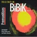 Premonitions - Valentin Bibik Vol.2
