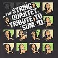 The String Quartet Tribute To Sum 41