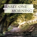 Early One Morning / Higginbottom, Choir of New College