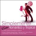 Simplemente: Exitos Romantico y Tropic