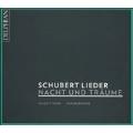 Schubert Lieder - Nacht und Traume