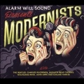 Alarm Will Sound presents Modernists