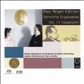 Max Reger Edition - Complete Organ Works Vol.17