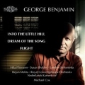 George Benjamin: Into The Little Hill, Dream Of The Song, Flight
