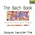 Bach Book, The (40th Anniversary Album)