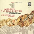 Music at the Court of Savoy / Goebel, Comentale, et al