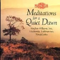 Meditations for a Quiet Dawn - Vaughan Williams, Ives, et al