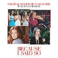 Because I Said So (Score) (OST)