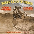 Way Out There : The Complete Commercial Recordings 1934 - 1943