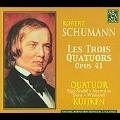 Schumann: The 3 String Quartets Op.41: No.1-3 / Quatuor Kuijken