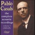 Pablo Casals - Complete Acoustic Recordings Vol 3 - 1920-25