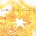 Christmas Rhapsody - John Bayless