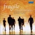 Fragile - P.de la Rue, Sting, Eric Clapton, K.Weill, etc