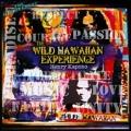 The Wild Hawaiian Experience [CD+DVD]