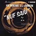 Nuf Said (Bethlehem Jazz Classics) [Remaster]