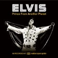Elvis : Prince from Another Planet : Deluxe Version [2CD+DVD]<完全生産限定盤>