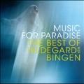 Music for Paradise - The Best of Hildegard von Bingen (International Edition)