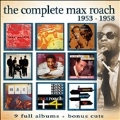 The Complete Max Roach: 1953-1958