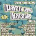 Party Tyme Karaoke: Super Hits Vol.26