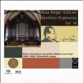 Max Reger Edition - Complete Organ Works Vol.16