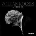 Zoltan Kocsis - A Tribute