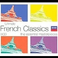 Ultimate French Classics - The Essential Masterpieces