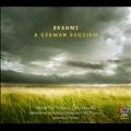 Brahms: A German Requiem (Ein Deutsches Requiem) Op.45
