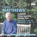 David Matthews: Complete String Quartets Vol.2