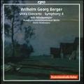 W.G.Berger: Viola Concerto Op.12, Symphony No.4