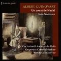 Albert Guinovart: Un Conte de Nadal (Christmas Carol), Suite Nadalenca (Christmas Suite)