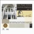 Max Reger Edition - Complete Organ Works Vol.15