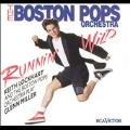 Boston Pops -Runnin' Wild/String of Pearls/Moonlight Serenade/etc:Keith Lockhart(cond)/King's Singers/etc