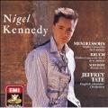 Bruch: Violin Concerto no 1;  Mendelssohn / Kennedy, Tate