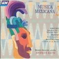 Musica Mexicana Vol 2 - Chavez: Symphony No 2;  Ponce, et al