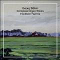 G.Bohm: Complete Organ Works